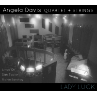 Angela Davis Quartet + Strings: Lady Luck