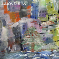 Lajos Dudas: Some Great Songs Vol. 2