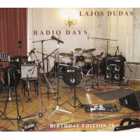 2016 top 50 most recommended CD reviews: Radio Days: The Music of Lajos Dudas by Lajos Dudas