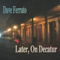 "Read ""Later, On Decatur"" reviewed by Wade Luquet"