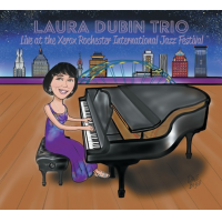 Album Live At The Xerox Rochester International Jazz Festival by Laura Dubin