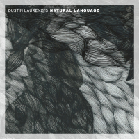 Album Natural Language by Dustin Laurenzi