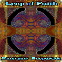 Leap of Faith - Emergent Properties
