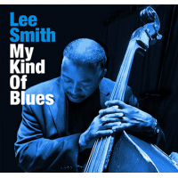 Lee Smith: Lee Smith: My Kind of Blues