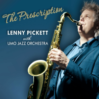 Lenny Pickett with the UMO Jazz Orchestra: The Prescription