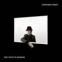 2016 top 50 most recommended CD reviews: Leonard Cohen: You Want it Darker by Leonard Cohen