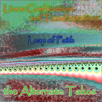 Leap of Faith - Linear Combinations and Transformations - Alternate...