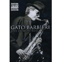 Live In Montreal by Gato Barbieri