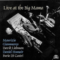 Giammarco, Liebman,Humair,Di Castri Live at the Big Mama by Maurizio Giammarco