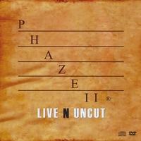 Album Live N Uncut by Phaze II Jazz