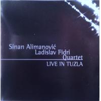 Sinan Alimanovich Ladislav Fidri Quartet - Live in Tuzla