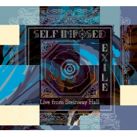 Self Imposed Exile: Live from Steinway Hall