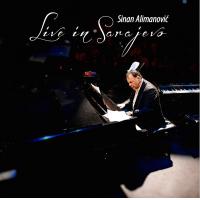 Sinan Alimanovich - Live in Sarajevo