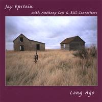 Jay Epstein: Long Ago