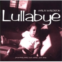 Album Lullabye by Mala Waldron