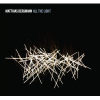 Matthias Bergmann - All The Light