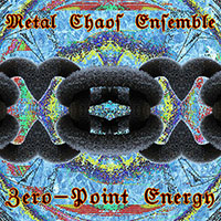 Metal Chaos Ensemble ‐ Zero‐Point Energy