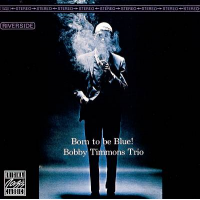 Bobby Timmons: Born to Be Blue