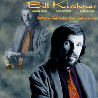 Album Some Enchanted Evening by Bill Kirchner