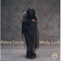 Album Abbey Lincoln: Through the Years 1956-2007 by James Hurt