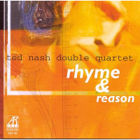 Ted Nash Double Quartet: Rhyme & Reason
