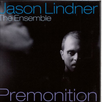 Jason Lindner: Premonition