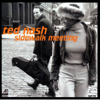 Ted Nash: Sidewalk Meeting
