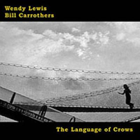 Bill Carrothers: The Language of Crows