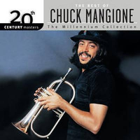 Album 20th Century Masters Of The Millennium Collection by Chuck Mangione