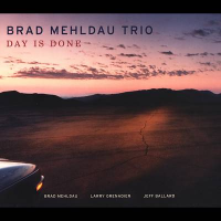 Brad Mehldau Trio: Day is Done