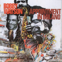 Appointment in Milano by Bobby Watson