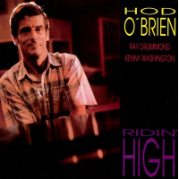 Hod O'Brien: Ridin' High