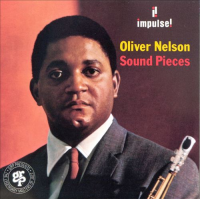 Oliver Nelson: Sound Pieces