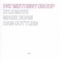 Album Pat Metheny Group  by Pat Metheny