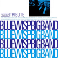 Tribute - Blue Wisp Big Band