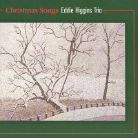 Album Christmas Songs by Eddie Higgins