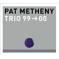 Album Trio 99→00 by Pat Metheny