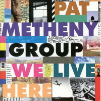 Album We Live Here by Pat Metheny