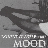 Robert Glasper: Mood