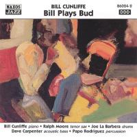 Bill Cunliffe: Bill Plays Bud