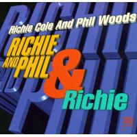 Richie & Phil & Richie by Richie Cole