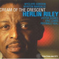 Herlin Riley: Cream Of The Crescent