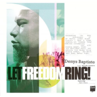 Let Freedom Ring! by Denys Baptiste