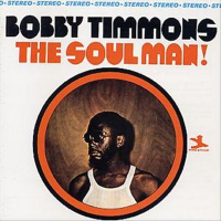 The Soul Man! by Bobby Timmons