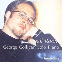 George Colligan: Small Room
