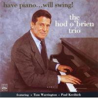 Album Have Piano Will Swing by Hod O'Brien