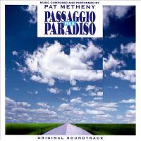 Album Passaggio Per Il Paradiso by Pat Metheny