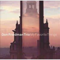 Album My Favorite Things by Don Friedman