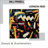 Bill Frisell: Smash & Scatteration