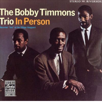 Bobby Timmons: In Person